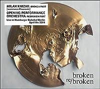 Broken Re/Broken by Milan Knizak/Opening Performance Orchestra