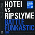 Battle Funkastic by Hotei Vs Rip Slyme (2006-01-25)