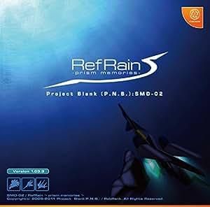 [同人PCソフト]RefRain ~prism memories~