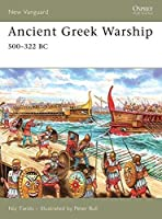 Ancient Greek Warship: 500?322 BC (New Vanguard) by Nic Fields(2007-03-27)