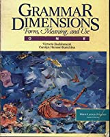 Grammar Dimensions: Form, Meaning, and Use : Book One
