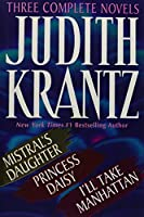 Judith Krantz: Three Complete Novels