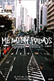 ME AND MY FRIENDS [DVD]