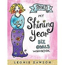 2019 My Shining Year: Biz Goals Workbook