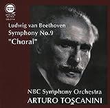 ベートーヴェン : 交響曲 第9番 ニ短調 Op.125 「合唱」 (Ludwig van Beethoven : Symphony No.9 ''Choral'' / NBC Symphony Orchestra | Arturo Toscanini)