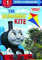 The Runaway Kite (Thomas & Jfriends: Step into Reading, Step 1)