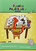 Jolly Phonics Pupil Book 3 in Print Letters by Sara Wernham(2011-02-01)