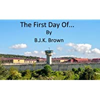 The First Day Of... (English Edition)