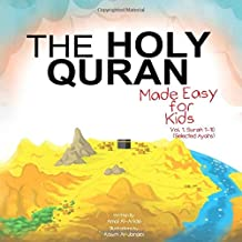 The Holy Quran: Made Easy for Kids - Vol. 1, Surah 1-10