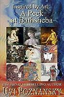 Inspired by Art: A Peek at Bathsheba (The David Chronicles)
