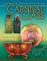 Standard Encyclopedia of Carnival Glass Price Guide (Standard Carnival Glass Price Guide)