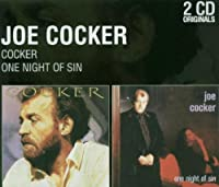 Cocker / One Night of Sin
