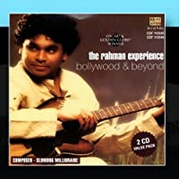 The Rahman Experience - Bollywood & Beyond
