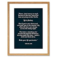 Quote Robin Williams Don't Worry Life Spectacular Framed Wall Art Print 見積もり生活壁