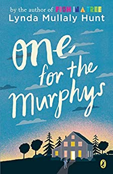 One for the Murphys by [Hunt, Lynda Mullaly]