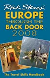Rick Steves' Europe Through the Back Door 2008: The Travel Skills Handbook