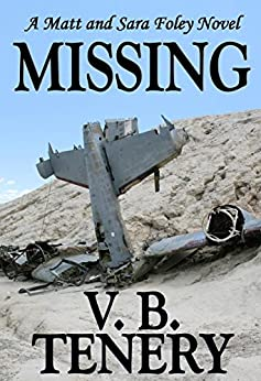 Missing (Matt Foley/Sara Bradford series #4) by [Tenery, V. B.]