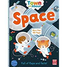 Town and About: Space: A lift-the-flap book