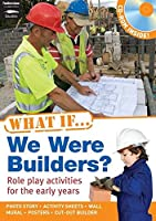 What If We Were Builders? (What If?)