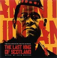 映画「ラストキング・オブ・スコットランド」オリジナル・サウンドトラック