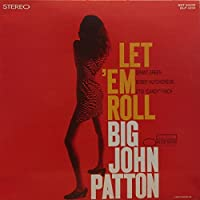Let 'Em Roll [LP] by Big John Patton