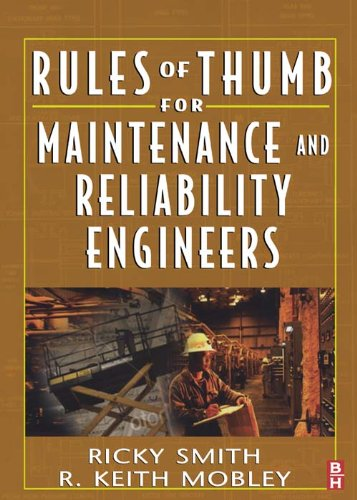 Download Rules of Thumb for Maintenance and Reliability Engineers (English Edition) B00BMF345U