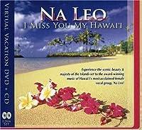 I Miss You My Hawaii: Virtual Vacation (Bonus Dvd)