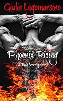 Phoenix Rising: A Reed Security Novel by [Lagomarsino, Giulia]