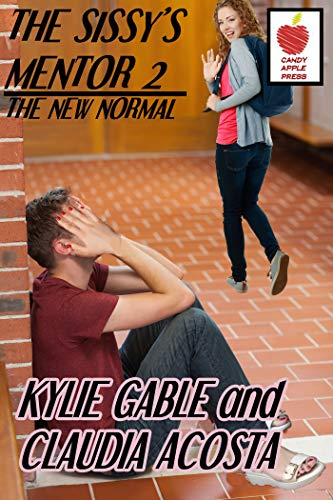 The Sissy's Mentor 2: The New Normal (English Edition)