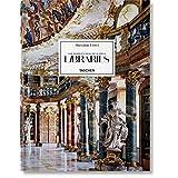 Massimo Listri: The World's Most Beautiful Libraries  Die Schonsten Bibliotheken Der Welt  Les Plus Belles Bibliotheques Du Monde