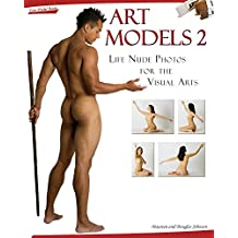 Art Models 2: Life Nude Photos for the Visual Arts: No. 2 (Art Models series)
