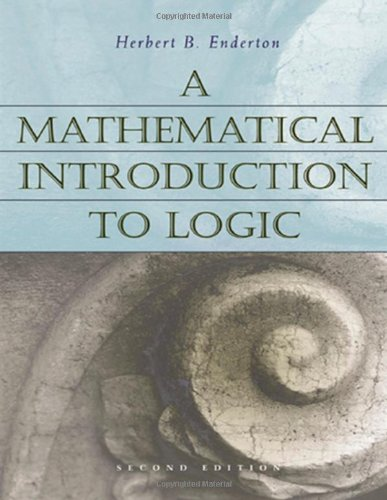 Download A Mathematical Introduction to Logic, Second Edition 0122384520