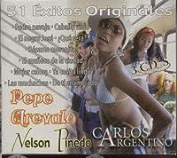 17 EXITOS DE PEPE AREVALO 15 NELSON PINEDO 16 DE CARLOS ARGENTINO [並行輸入品]