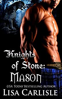 Knights of Stone: Mason: (a Scottish gargoyle shifter and witch romance) (Highland Gargoyles Book 1) by [Carlisle, Lisa]