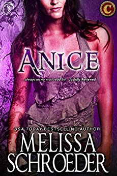 Anice (The Cursed Clan Book 5) by [Schroeder, Melissa]