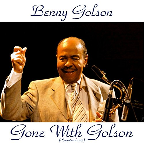 Gone with Golson (Remastered 2015)