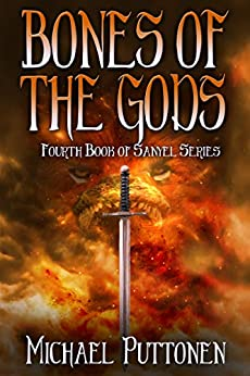 Bones of the Gods (Sanyel Book 4) by [Puttonen, Michael]
