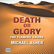 Death or Glory: The Flaming Sword