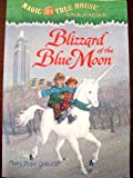 Blizzard of the Blue Moon (Magic Tree House / A Merlin Mystery)