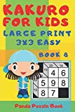 Kakuro For Kids - Large Print 3x3 Easy - Book 8: Kids Mind Games - Logic Games For Kids