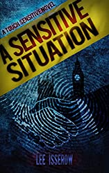 A Sensitive Situation (Touch Sensitive Book 3) (English Edition)