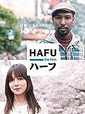 ドキュメンタリー映画『ハーフ』