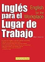 Ingles para el lugar de trabajo: English for the Workplace (Barron's Foreign Language Guides)