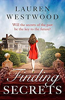 Finding Secrets: An uplifting romance where love conquers all by [Westwood, Lauren]