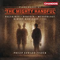 Various: Piano Works By 'The Mighty Handful' by Philip Edward Fisher (2011-05-31)