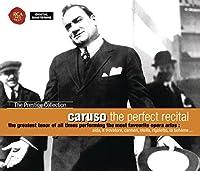 Caruso-the Perfect Recital