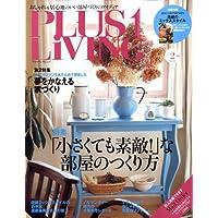 PLUS1 LIVING (プラスワン リビング) 2009年 02月号 [雑誌]