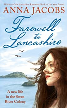 Farewell to Lancashire (The Swan River Saga Book 1) by [Jacobs, Anna]