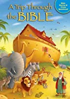 A Trip Through the Bible