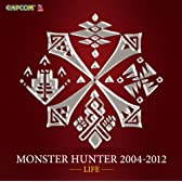 MONSTER HUNTER 2004-2012[LIFE]